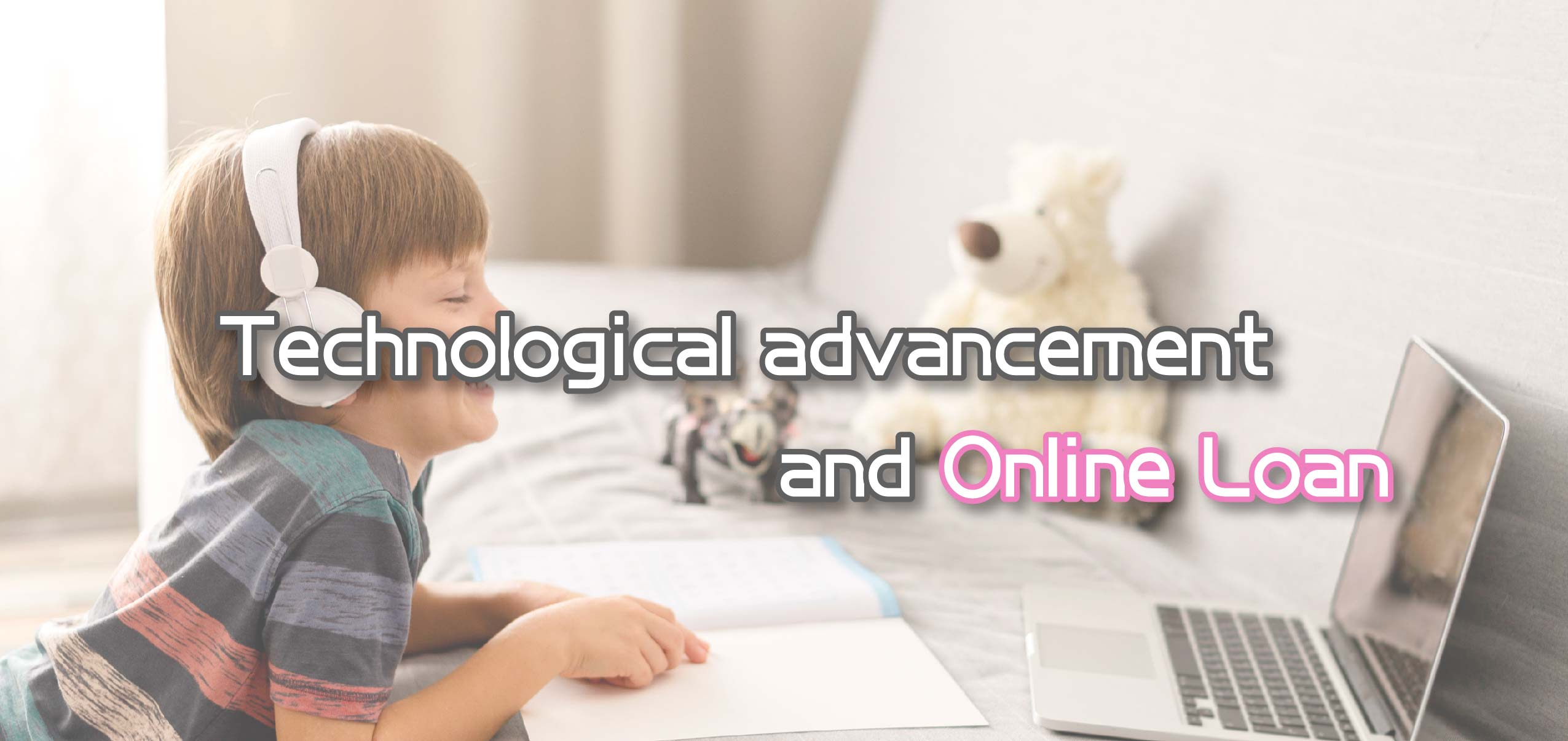 Technological Advancement and Online Loan